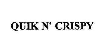 Quik N' Crispy